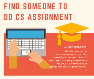 Find Someone To Do CS Assignment